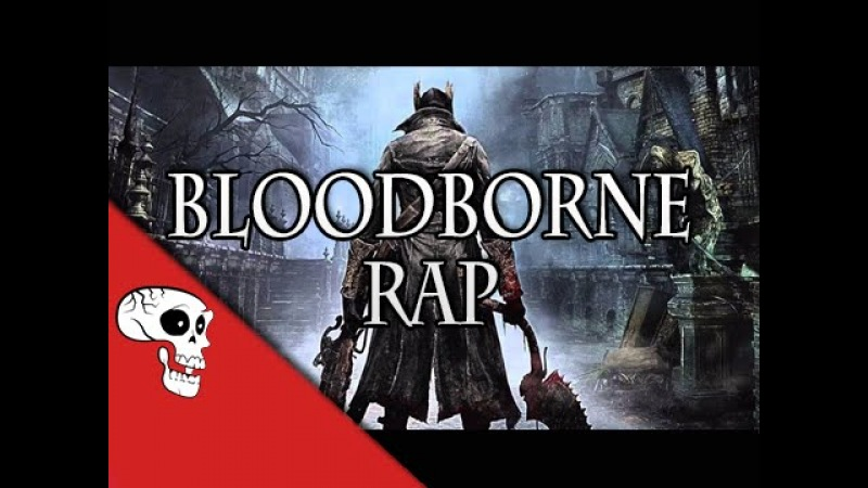 "BLOODBORNE RAP by JT Music – ""Never Wake Again"""