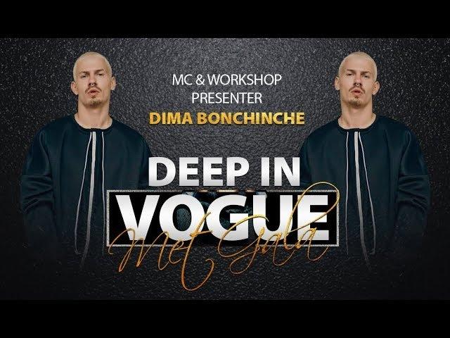 Dima Bonchinche | MCWorkshop presenter | Deep in Vogue. Met Gala