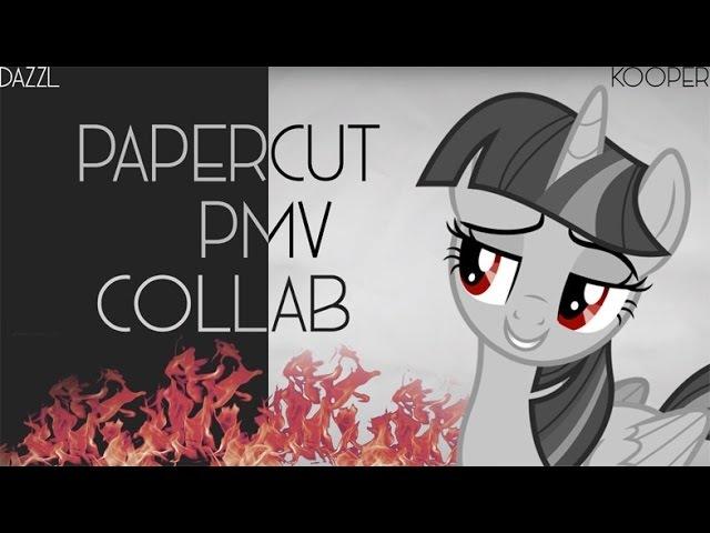 Papercut [PMV] Collab