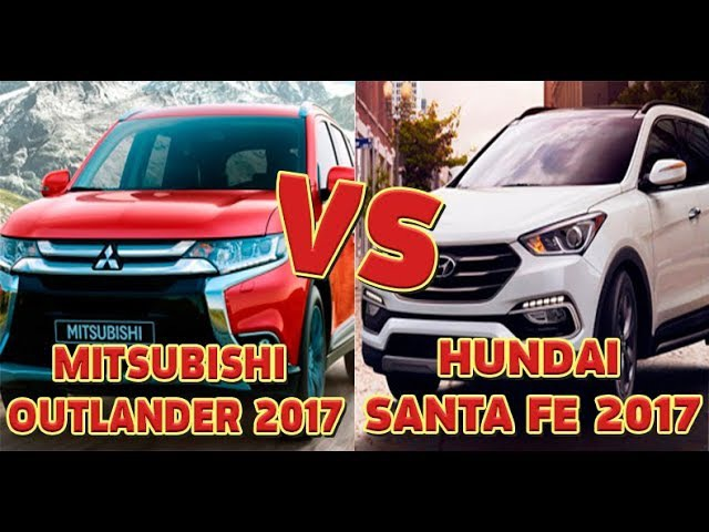 Hundai Santa Fe (2017) против Mitsubishi Outlander (2017) тест-драйв, обзор
