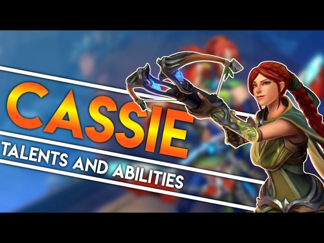 Paladins Strike │ How to play Cassie Talents Builds and Abilities