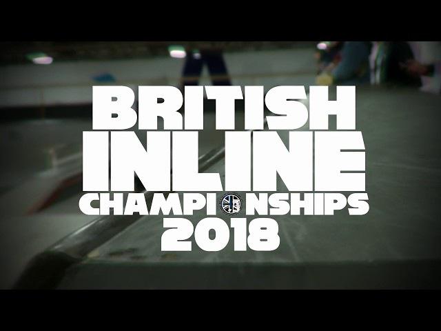 British inline championships 2018 ( 4k blading edit )