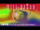 Will Heard - I Better Love You (Alex Adair Remix) [Audio]