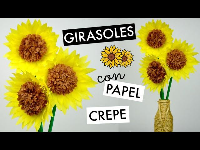 Girasoles con Papel Crepe │Espacio Creativo