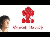Ganapati Kawach | Shri Ganesh | Sonu Nigam | Devotional