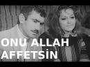 Onu Allah Affetsin Türk Filmi