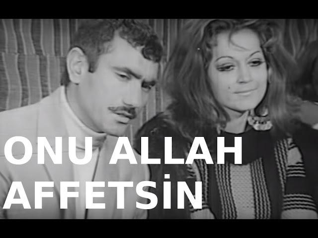 Onu Allah Affetsin - Türk Filmi