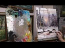 2 занятие по живописи маслом курса Зимний пейзаж