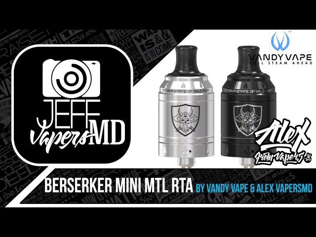 Berserker Mini MTL RTA l by Vandy Vape Alex VapersMD l Full HD Review l Обзор