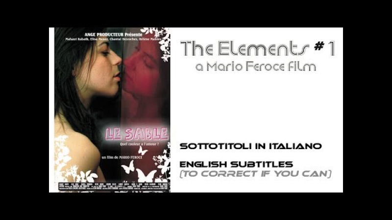 SAND The Elements 1 - LE SABLE - LA SABBIA (FILM COMPLET)