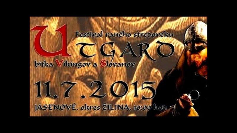 UTGARD 2015 - Bitka Vikingov a Slovanov