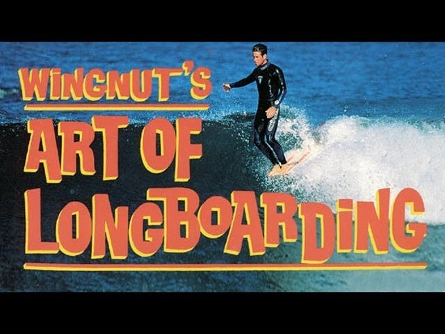Wingnuts Art of Longboarding