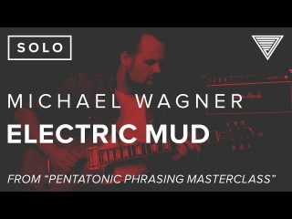 Michael Wagner​'s Electric Mud | JamTrackCentral.com