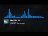 [Trance] - Trivecta - Evaporate (feat. Aloma Steele)