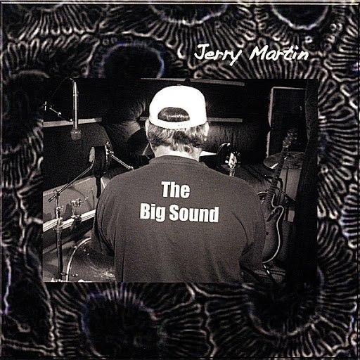 Jerry Martin альбом The Big Sound