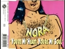 NORA - Youre My Heart, Youre My Soul (Radio Mix)