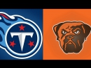 NFL 2017-2018 / Week 07 / 22.10.2017 / Tennessee Titans @ Cleveland Browns