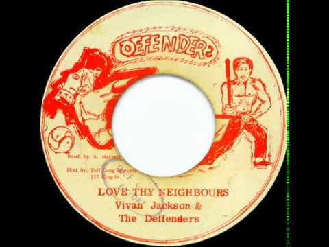 Vivian Jackson And The Defenders - Love Thy Neighbour [Defenders 1974]