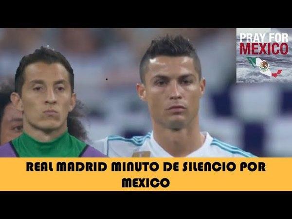 Real Madrid dedica un minuto de Silencio por Terremoto en México
