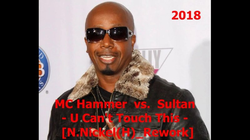 MC Hammer vs. Sultan - U Can't Touch This [N.Nickel(H)_Rework]
