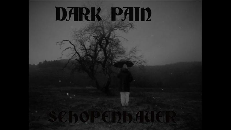 DARK PAIN - schopenhauer