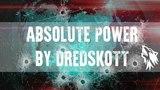 Absolute Power by DredSkott | Абсолютная власть [Warface]