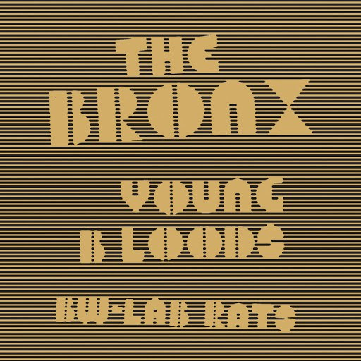 The Bronx альбом Young Bloods
