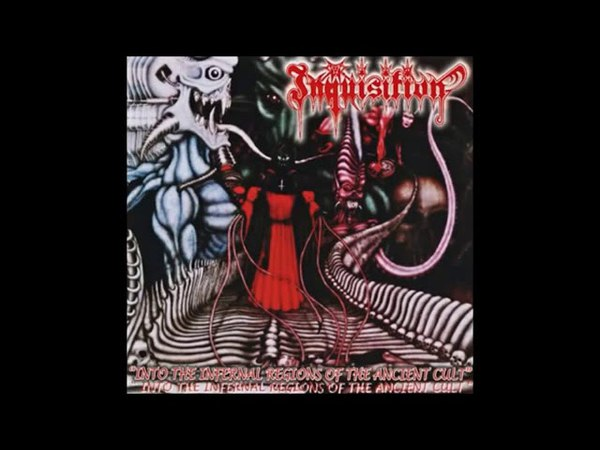 Inquisition Into the Infernal Regions of the Ancient Cult Full Album