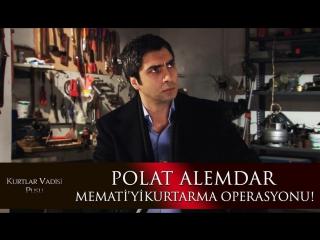 Polat Alemdar ve ekibi Memati'yi kurtarma operasyonuna çıkıyor!