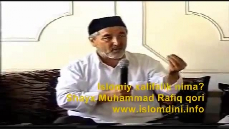 Islomiy_xalifalik_nima_Shayx_Muhammad_Rafiq_qori,_uzbek_360P.mp4