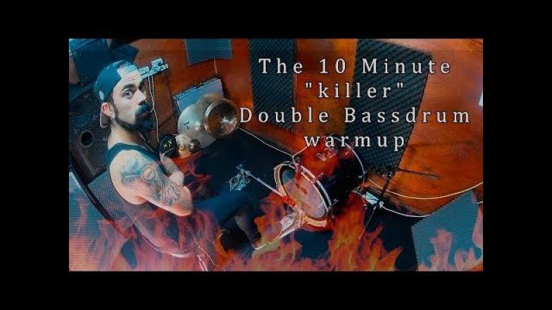 The 10 Minute balance killer Double Bassdrum Warmup