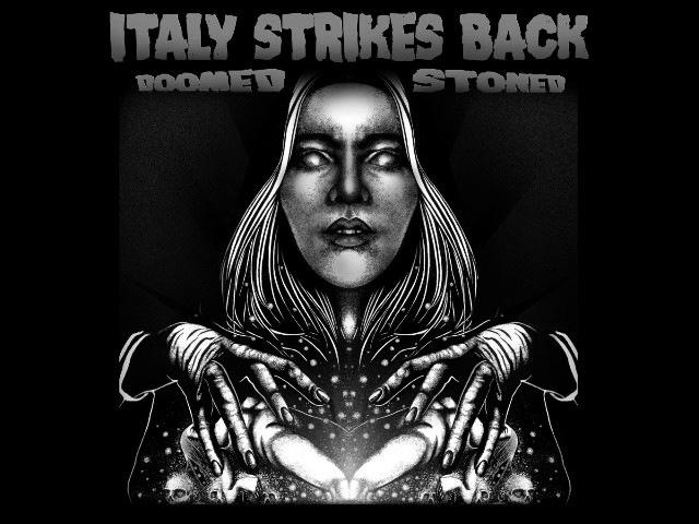 Doomed Stoned - Italy Strikes Back! (Full Album Compilation 2016)