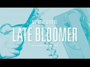 We Were Sharks - Late Bloomer