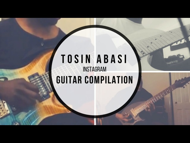 Tosin Abasi Animals As Leaders Instagram Guitar Compilation Licks Riffs Tapping Thumping