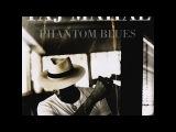 Taj Mahal, Phantom Blues 1996 (vinyl record)