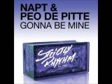 NAPT, Peo De Pitte - Gonna Be Mine (Tantrum Desire Remix)
