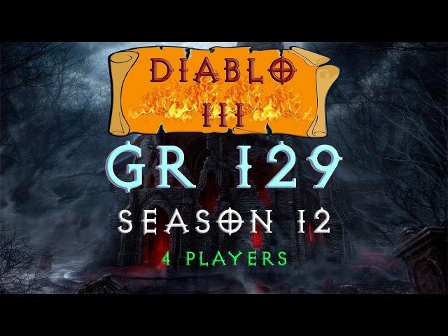 Diablo 3: GR 129 \ 4 players\ 12 season