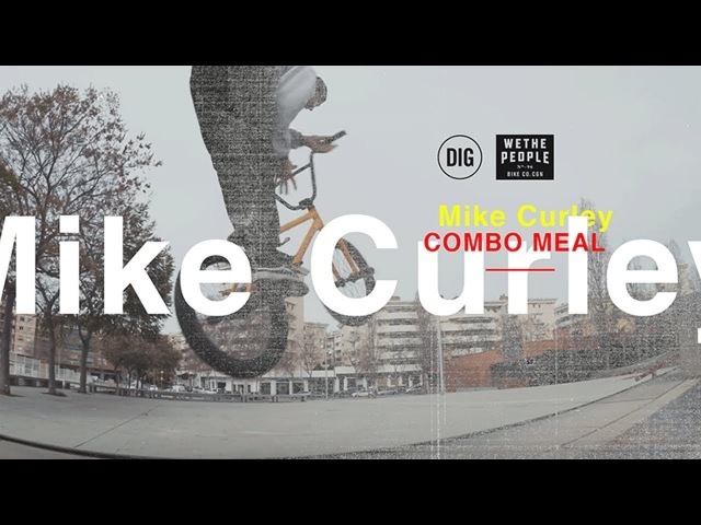 WETHEPEOPLE PRESENT: Mike Curley's Combo Meal