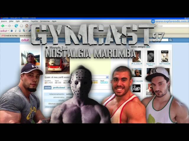 Gymcast 97 Nostalgia Maromba