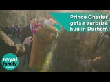 Prince Charles gets a surprise hug in Durham