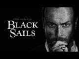 Black Sails -- Official Trailer