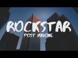 Post Malone - Rockstar (Lyrics) ft. 21 Savage