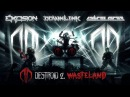 Excision Downlink Space Laces Destroid 2 Wasteland