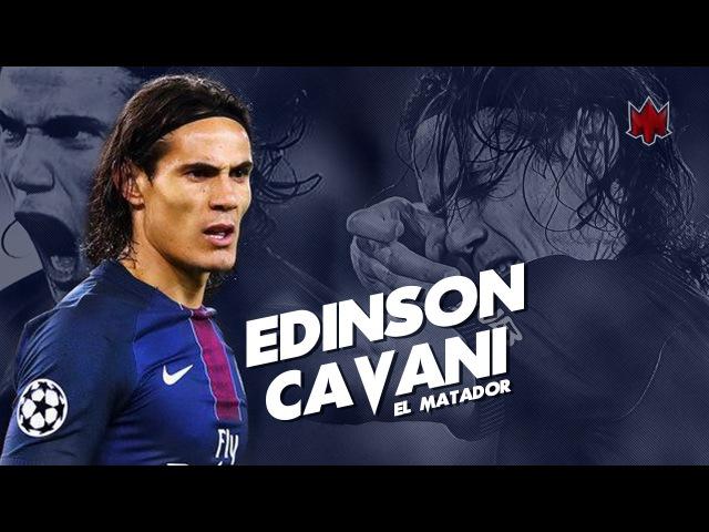 Edinson Cavani - El Matador - Skills Goals - 2016/17 HD