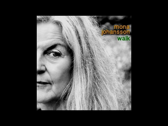 Mona Johansson - Help Me Through the Day