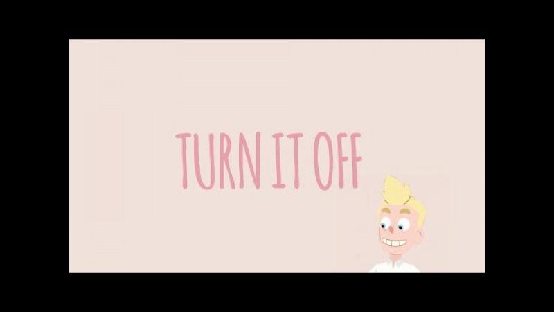 Turn It Off [Camp Camp Edit]