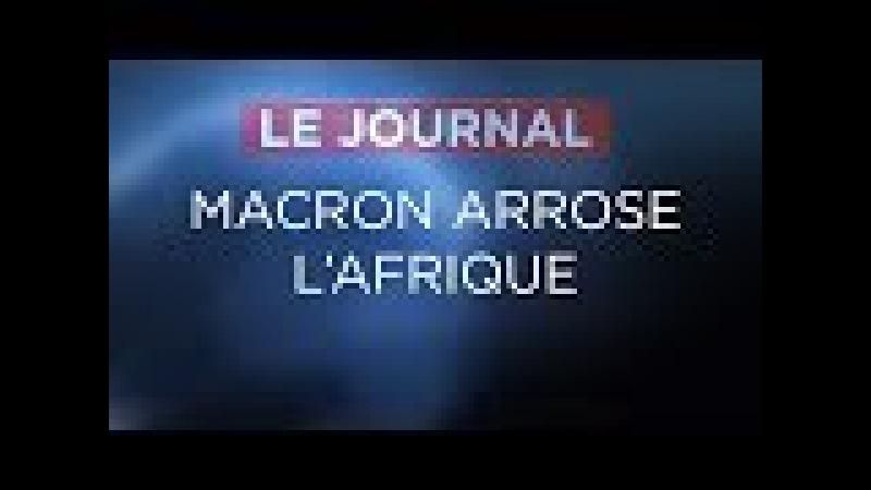 Macron arrose l'Afrique - Journal du Lundi 05 Février 2018