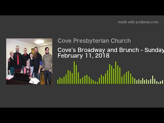 Coves Broadway and Brunch - Sunday, February 11, 2018
