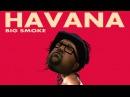 Big Smoke - Havana Havana GTASA Parody