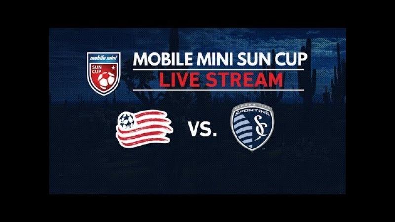 Mobile Mini Sun Cup: NE Revolution vs Sporting KC - LIVE